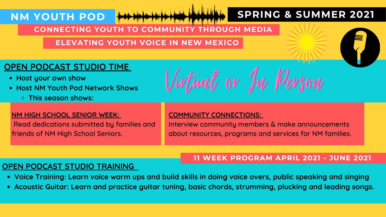 NM Youth Pod Spring and Summer 2021